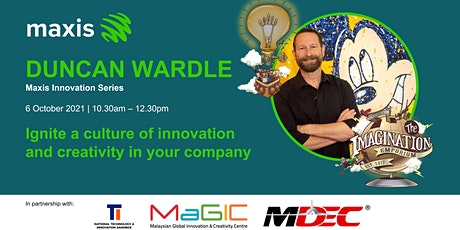 Maxis Innovation Series Presents Duncan Wardle tickets