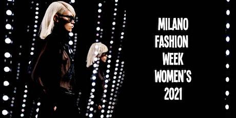 Milano Fashion Week Women's 2021 - Eventi della Settimana biglietti