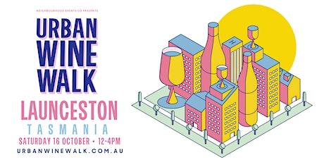 Urban Wine Walk - Launceston (TAS) tickets