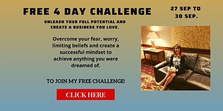 Free 4 Day Challenge - FREEDOM From Your Fears & Limiting Beliefs. tickets