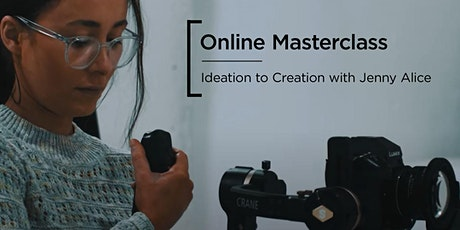 Online Masterclass | Ideation to Creation with Jenny Alice tickets