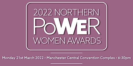 Northern Power Women Awards 2022 tickets