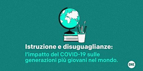 Istruzione e disuguaglianze: il COVID-19 sulle generazioni più giovani biglietti