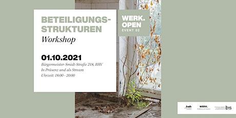 WERK.open Beteiligungsstrukturen Tickets