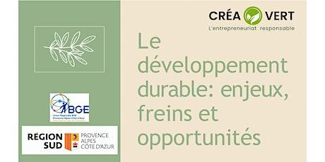 Vaucluse/ AlpesLe  développement  durable: enjeux,  freins et  opportunités tickets