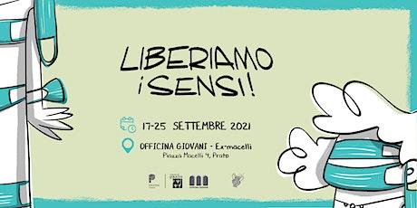 """Opening mostra """"Liberiamo i sensi"""" a cura del collettivo Le Lase biglietti"""