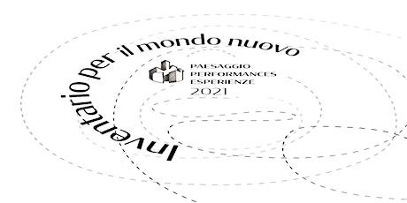 """INVENTARIO PER IL MONDO NUOVO - """"NATURA NASCOSTA"""" - 20 € biglietti"""