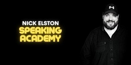 Nick Elston Speaking Academy - November 2021 (In-person) tickets
