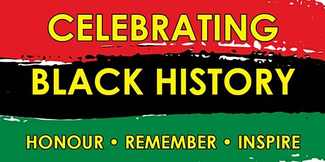 Black History Month 2021 - Honour, Remember, Inspire tickets