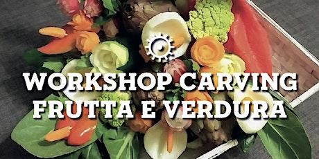 CARVING FRUTTA E VERDURA | Workshop a cura di Margherita Colucci tickets