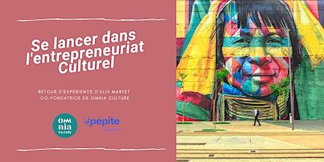 Se lancer dans l'entrepreneuriat culturel - Webinar GRATUIT billets