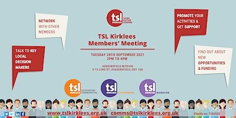 TSL Kirklees Members' Meeting tickets