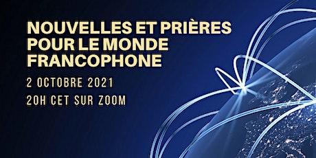 Nouvelles et prières pour le monde francophone billets
