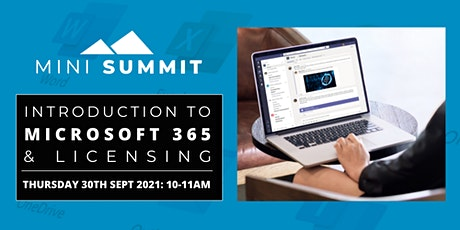 """Introduction to Microsoft 365 & Licensing """"Mini"""" Summit from Cloudy IT tickets"""