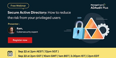 Secure Active Directory: How to reduce the risk from your privileged users tickets