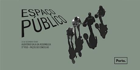 Espaço Público tickets