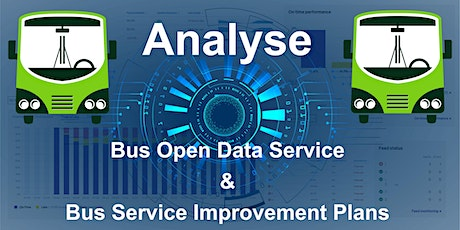 Bus Service Improvement Plans: How to use Analyse Bus Open Data to support tickets