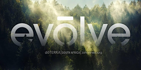 dōTERRA  Evolve Country Tour 2021- 16th October JHB - Afternoon Session tickets