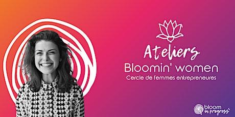 Bloomin'Women - Cercle de femmes entrepreneures billets