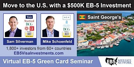 Saint George's EB-5 American Green Card Virtual Seminar tickets