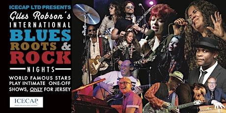 Icecap LTD Presents Giles Robson's International Blues, Rock & Roots Nights tickets