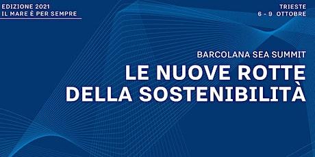 INAUGURAZIONE BARCOLANA SEA SUMMIT biglietti