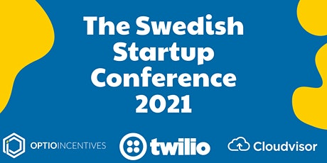 The Swedish Startup  Conference  2021 tickets
