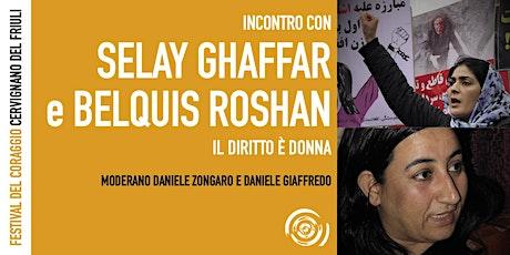 Selay Ghaffar e Belquis Roshan al Festival del Coraggio biglietti