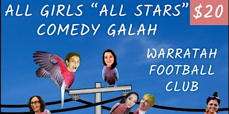 """The All Girls """"All Stars"""" Comedy Galah tickets"""