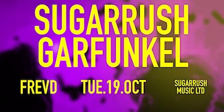 Garfunkel x SugarRush | Freshers LIVE | Frevd tickets