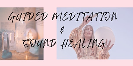 Guided Meditation & Sound Healing tickets