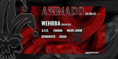 ANIMADO REOPENING W/ WEHBBA Tickets