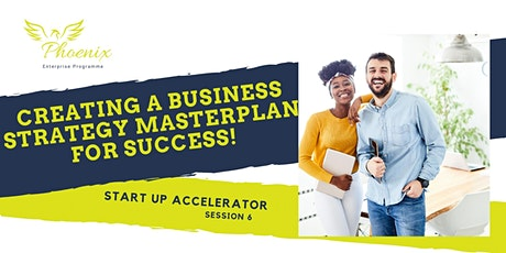 Creating A Business Strategy Masterplan For Success tickets