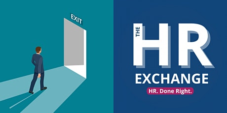 The HR Exchange - Safe Exits - Settlement Agreements and Exit Processes tickets