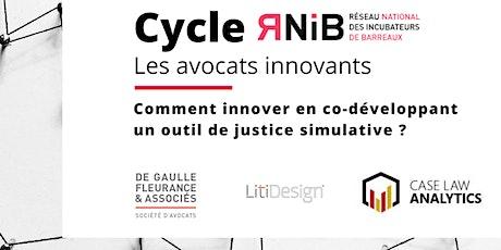 CYCLE RNIB #AVOCATS INNOVANTS - Codévelopper un outil de justice simulative billets