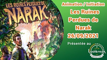 Animation/Initiation Les Ruines Perdues de Narak tickets