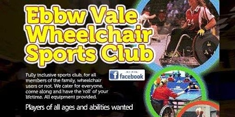 EBBW VALE WHEELCHAIR SPORTS CLUB, COME AND TRY SESSIONS FOR EVERYONE tickets