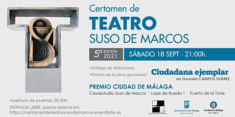 CERTAMEN DE TEATRO SUSO DE MARCOS - 5ª EDICIÓN 2021 entradas