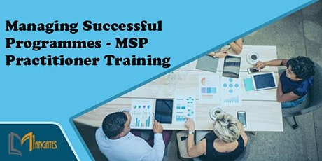Managing Successful Programmes – MSP Practitioner 2Days Training in Reading tickets