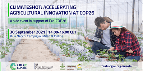 ClimateShot: Accelerating Agricultural Innovation at COP26 tickets