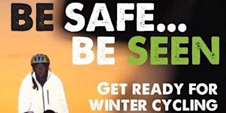 Be Safe Be Seen Event - Bert Boyden tickets