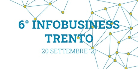 6° Info Business Utilitys - Trento biglietti