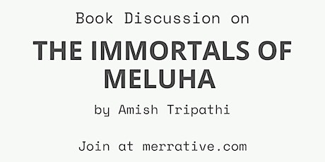 Book Discussion: The Immortals of Meluha by Amish Tripathi tickets