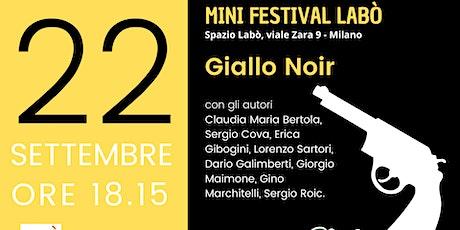 MINI FESTIVAL LABÒ • Giallo Noir biglietti