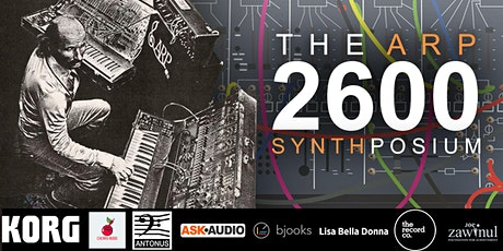 The ARP 2600 Synthposium and Fundraiser tickets