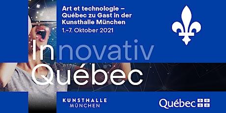 Eröffnung  : Art et technologie – Québec zu Gast in der Kunsthalle München Tickets