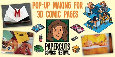 Workshop: Pop-up making for 3D comic pages (Papercuts Comics Festival) tickets