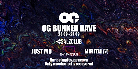 OG BUNKER RAVE 04 (Nur geimpft & genesen / Only vaccinated & recovered) Tickets