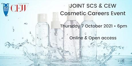 JOINT SCS & CEW Cosmetic Careers Event biglietti