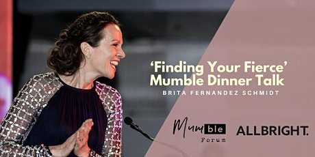 Finding Your Fierce: Dinner With Brita Fernandez Schmidt tickets